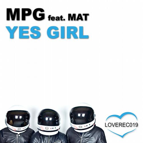 Mat, MPG - Yes Girl Feat Mat